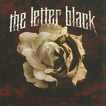 HANGING ON BY A THREAD BY LETTER BLACK (CD)