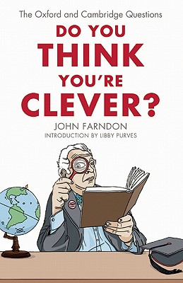 Do You Think You're Clever? By Farndon, John/ Purves, Libby (INT)